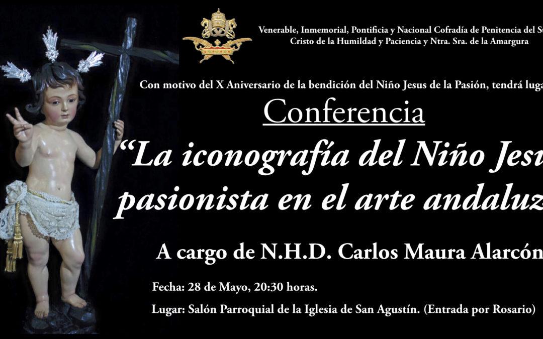 """Conferencia """"La Iconografía del Niño Jesús Pasionista en el Arte Andaluz"""" (28/5/18)"""
