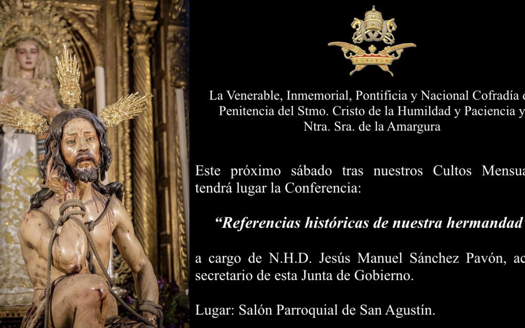 Conferencia «Referencias históricas de nuestra hermandad».