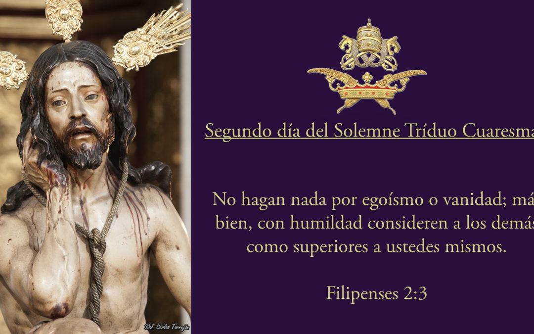 Segundo día del Solemne Triduo al Stmo. Cristo de la Humildad y Paciencia