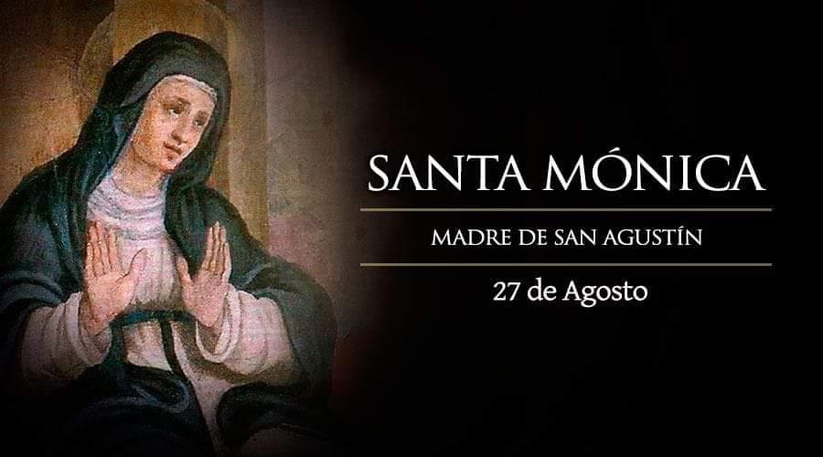 Santa Monica: Madre de San Agustín.