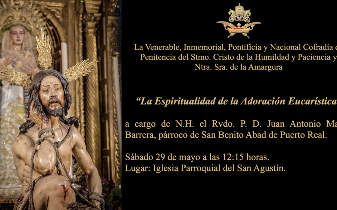 Vocalía de Formación. Conferencia «La Espiritualidad de la Adoración Eucarística».