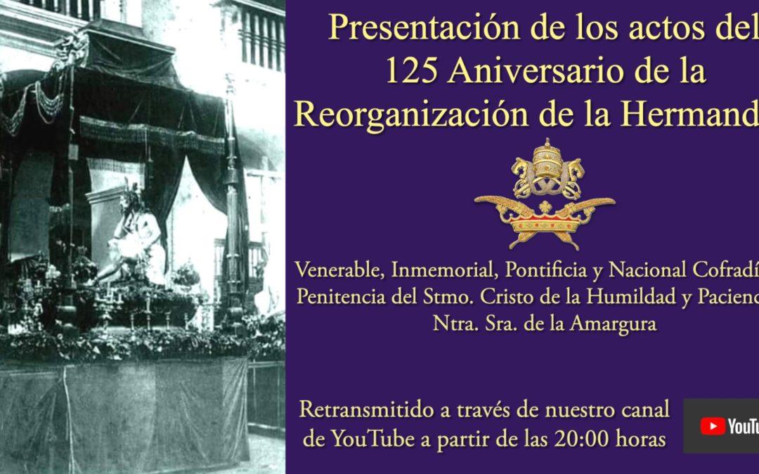Retransmisión de la presentación del cartel, logo y actos